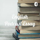 English Podcast Essay