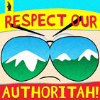 Respect Our Authoritah! –A SOUTH PARK Podcast by