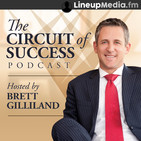 The Circuit of Success Podcast with Brett Gillilan