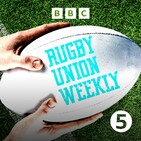 Welcome to 5 live's Rugby Union Weekly Podcast