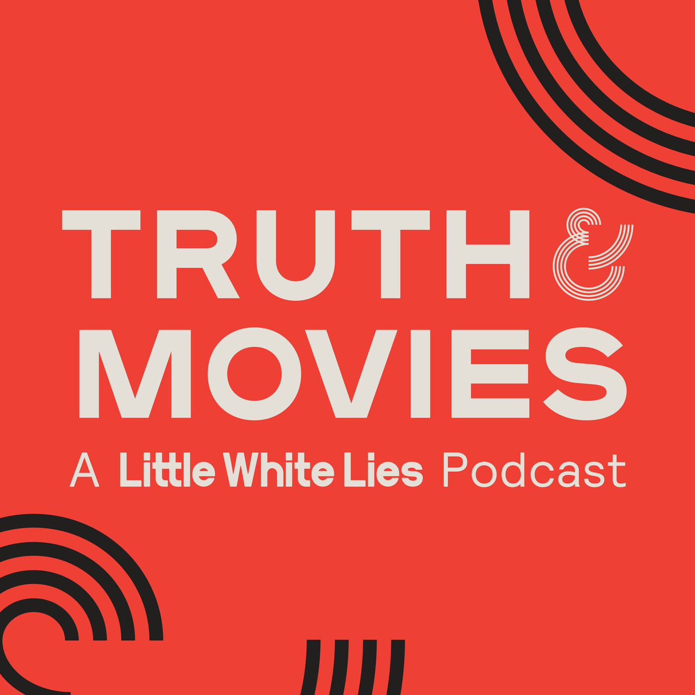 Truth & Movies: A Little White Lies Podcast