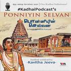 KadhaiPodcast's Ponniyin Selvan - Episode # 72
