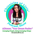 WHEN YOU DON'T KNOW WHO YOU ARE, YOU BECOME EVERYONE ELSE! Ep 149-ADionne Your Dream Pusher