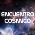 Encuentro Cósmico - Programa 19-09-19