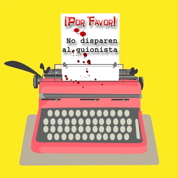 Podcast ¡Por favor! No disparen al guionista