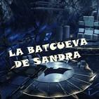 La Batcueva de Sandra