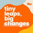 Tiny Leaps, Big Changes: Motivation | Inspiration