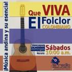 Qué Viva el Folclor Colombiano No.47- Festivales Virtuales #MonoNuñez2020
