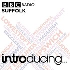 BBC Suffolk Introducing...