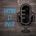 DrinkItOver - Episode030- Do You Want to Build a Snowman?
