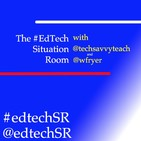 EdTech Situation Room Episode 131