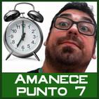 AMANECE PUNTO 7