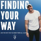 Episode 12 - Finding Your Way