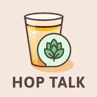 Hop Talk #65 - Big Alice Collabs