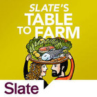 Slate's Table to Farm