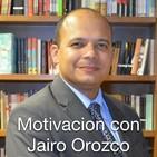 Motivacion con Jairo Orozco