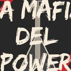 La Mafia del Power 02