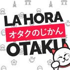 La Hora Otaku Podcast