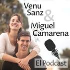 El Podcast de Venu Sanz y Miguel Camarena