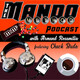 The Mando Method Podcast: Episode 164 - Going Wide