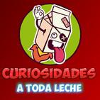Curiosidades y Ciencia A TODA LECHE!
