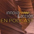 Innova&Acción en Podcast Capítulo 7: ¿Se puede aprender a pensar? Una aproximación al pensamiento crítico