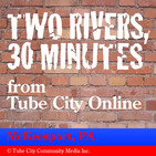 Two Rivers, 30 Minutes for 1-24-2020