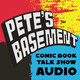 Pete's Basement's NYCC 2019 Wrap-Up Show!