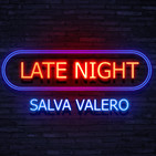 SALVA LATE NIGHT