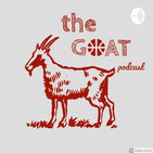 the GOAT - Ep. 28 - Overdose