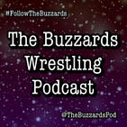 The Buzzards Wrestling Podcast