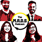 The MADS Podcast #002 -- WHO, China's Dominance, 5G, #ChallengeAccepted, Gender Roles and Much More