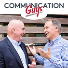 The Communication Guys Podcast: Communication Exce