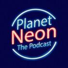 Planet Neon 2019-07-18 #2