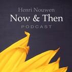 "Henri Nouwen, Now & Then | Greg Paul, ""Resurrecting Religion"""