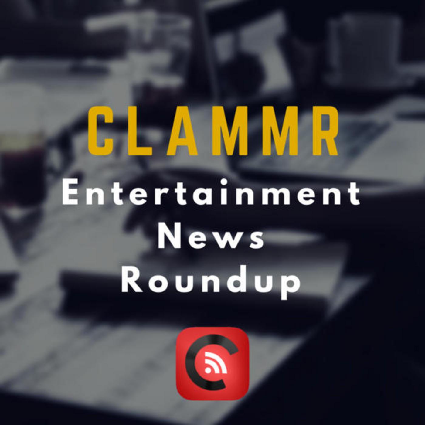 011 Clammr Entertainment News Roundup - 20150716