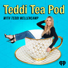 Teddi Tea Pod With Teddi Mellencamp