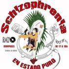 SCHIZOPHRENIA ¨ En estado puro ¨ ( Emisión 45º ) 13Noviembre2016 ANTI-ASKEROSOS