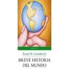 Breve Historia del Mundo por Ernst Gombrich