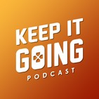 Ep11: Growing Up, Monster Fights, and Female Rappers - Keep It Going Podcast
