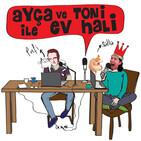 Ayça ve Toni ile eV Hali…18 06 2019