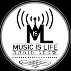 Podcast de Music is Life Radio Show
