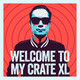 Welcome To My Crate XL #013 - Harvard Bass