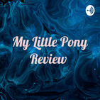 My Little Pony Friendship Is Magic Review Part 3