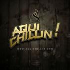 Aqui Chillin - Episode 24 (@MC Pablo)