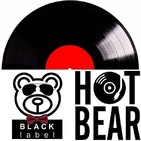 Ep. 015 Hot Bear Black Label
