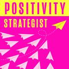 Positivity Strategist