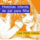 Histórias infantis de pai para filha com Pablo Uchoa (Trailer)