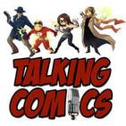 The Comic Book Podcast | Talking Comics