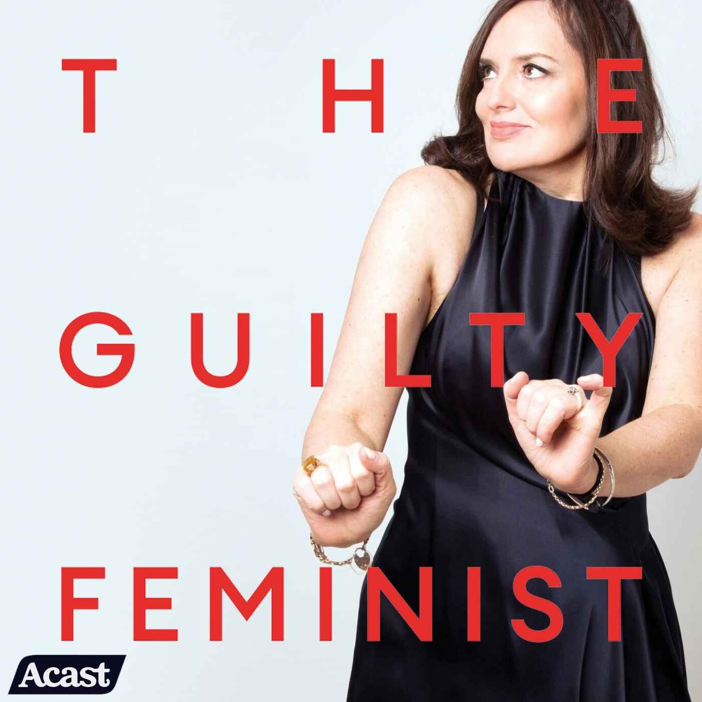 The Guilty Feminist
